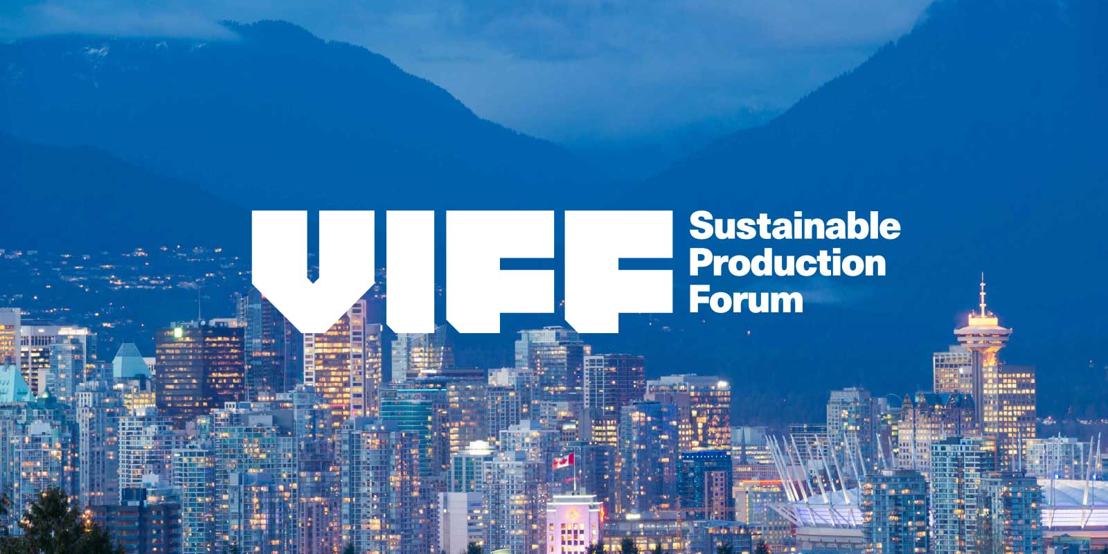Sustainable Production Forum at Vancouver International Film Festival 2018
